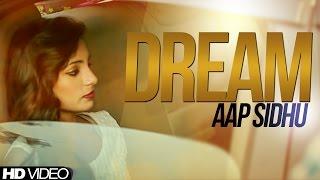 Dream  Aap Sidhu