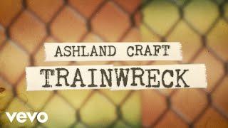 Ashland Craft Trainwreck