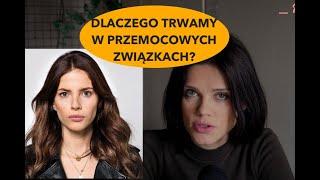 Weronika Rosati, Czyli Dlaczego Tkwimy W Przemocowych Związkach?