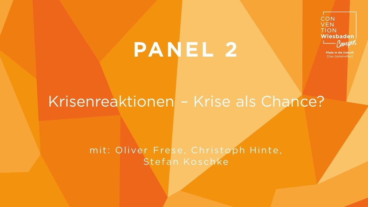 Video Panel 2: Krisenreaktionen – Krise als Chance?