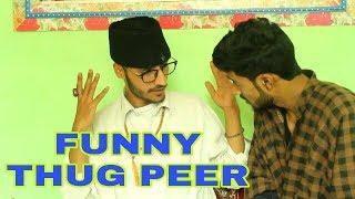 Thug Peer Funny Video by kashmiri rounders