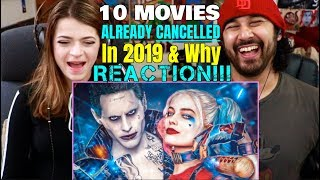 10 MOVIES Already CANCELLED In 2019 (And Why) - REACTION!!!