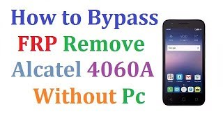 how to bypass google account on alcatel tracfone - Free video search