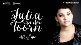 Julia van der Toorn   All Of Me Official Audio 1