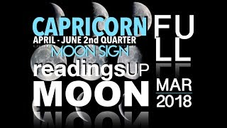 Capricorn Moon Sign 2nd Quarter 2018 Reading