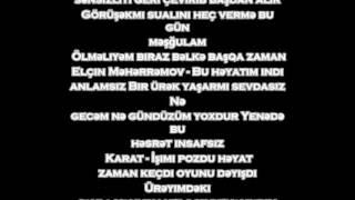 Karat-Bu Mahnıdan Əvvəl (feat-Elçin Məhərrəmov) Sözleri #lyrics