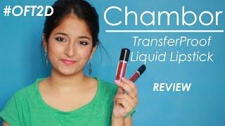 Chambor Transferproof Liquid Lipsticks | Review #OFT2D