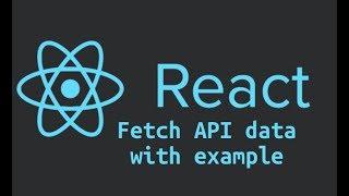 React Js tutorial # 10 fetch Api React