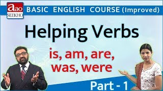 Helping Verbs- 1 (सहायक क्रियाएं - 1) - is, am, are, was, were - Basic English (Improved) - Video 30