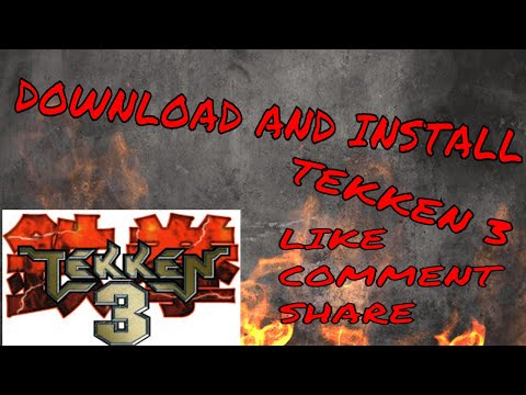How To Download And Install Tekken 3 For PC Game Free