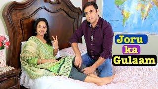 Haryanvi Husband Punjabi Wife | EP_07 - Joru ka Gulaam | Lalit Shokeen