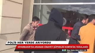 Diyarbakır'da aranan katil şüphelisi Konya'da yakalandı