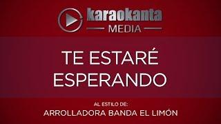 Karaokanta - La Arrolladora Banda Limón - Te estaré esperando