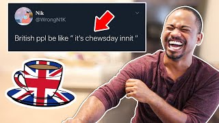 """Reading TOP FUNNIEST """"BRITISH PEOPLE BE LIKE"""" TWEETS AND MEMES 