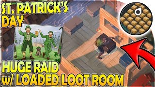 ST PATRICK'S DAY - HUGE RAID w/ MASSIVE LOOT ROOM - Last Day on Earth Survival Update 1.11.7