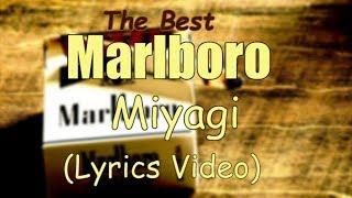 Miyagi   Marlboro (Lyrics) 🎧