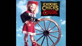 You Send Me - Dixie Chicks