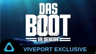 Das Boot VR Demise - Viveport Exclusive