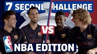 7 SECOND CHALLENGE 'NBA EDITION'   Roberto & Busquets vs Dembélé & Griezmann