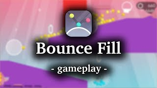 Bounce Fill [by Nanovation] - HD Gameplay Video