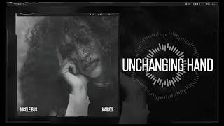 Nicole Bus   Unchanging Hand (Official Audio)
