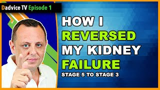 Chronic Kidney Disease: Reverse Stage 5 KIDNEY FAILURE & regain kidney function to AVOID DIALYSIS