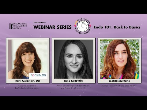 EndoFound's Webinar: ENDO 101: BACK TO BASICS