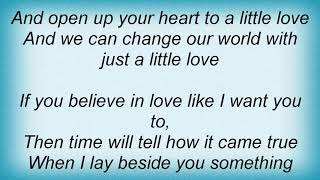Ant & Dec - Just A Little Love Lyrics