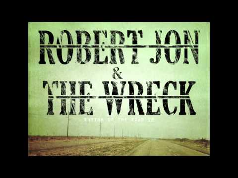 Georgia Mud - Robert Jon & the Wreck