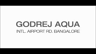 Godrej Aqua | Walkthrough