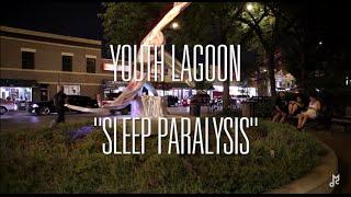"""Chalk TV: Youth Lagoon - """"Sleep Paralysis"""""""