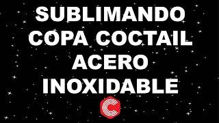 SUBLIMANDO COPA DE ACERO INOXIDABLE