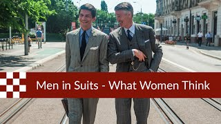 Men in Suits : What Women Think