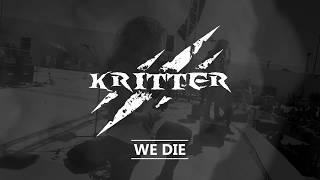 Kritter - We Die