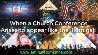 When a Church Conference Arises to Appear like the Illuminati!