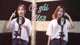 Cô Gái M52 - Đỗ Nhi [ Cover ] Chị em sinh đôi 😂