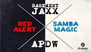 Analog People In a Digital World Vs. Basement Jaxx -  Samba Magic