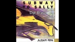 Subway To Sally - Album 1994 -  Die Braut + Lyrics