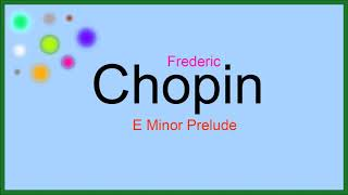 ♫ Klasik Müzik, E Minor Prelude, Chopin, Classical Music, Chopin Songs, Chopin Müzikleri