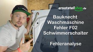Bauknecht Waschmaschine Fehler F02