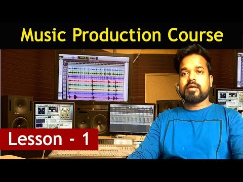 Music Production Course In Hindi - Lesson 1 || Musical Guruji