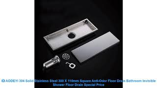 ❎ AODEYI 304 Solid Stainless Steel 300 X 110mm Square Anti-Odor Floor