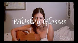 Whiskey Glasses Morgan Wallen | Robyn Ottolini Cover
