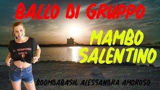 Boomdabash, Alessandra Amoroso   MAMBO SALENTINO   BALLO DI GRUPPO   Coreo. Marianna T.