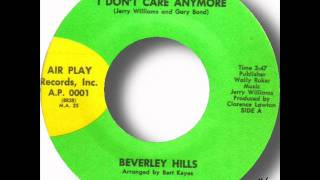 Beverley Hills - I Don't Care Anymore.wmv