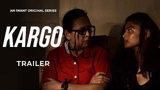 Kargo Trailer | iWant Original Series