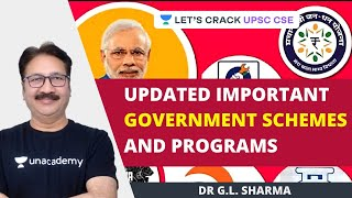 Updated Important Government Schemes and Programs | Crack UPSC CSE/IAS | Dr G.L. Sharma