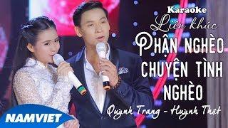 LK Phận Nghèo & Chuyện Tình Nghèo - Quỳnh Trang ft Huỳnh Thật