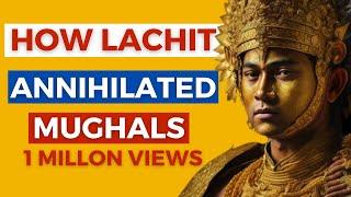 Lachit Borpukan - The hero of Assam