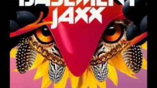 Basement Jaxx - Broken Dreams